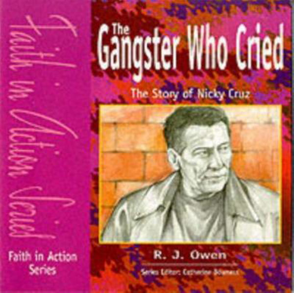 Picture of THE GANGSTER WHO CRIED Nicky Cruz