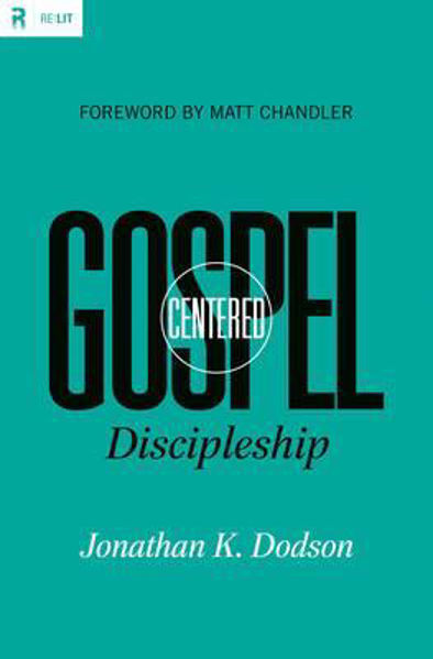 Picture of GOSPEL CENTRED DISCIPLESHIP