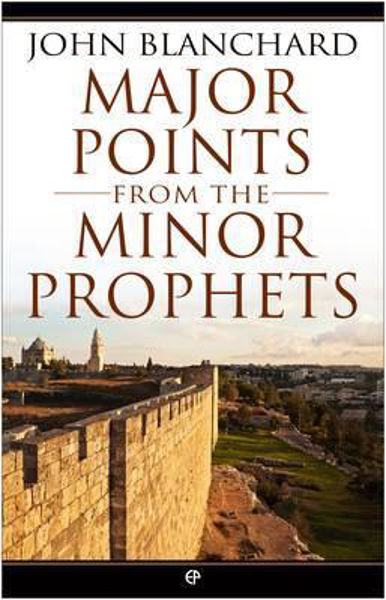 Picture of MAJOR POINTS FROM THE MINOR PROPHETS