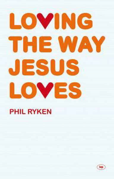 Picture of LOVING THE WAY JESUS LOVES