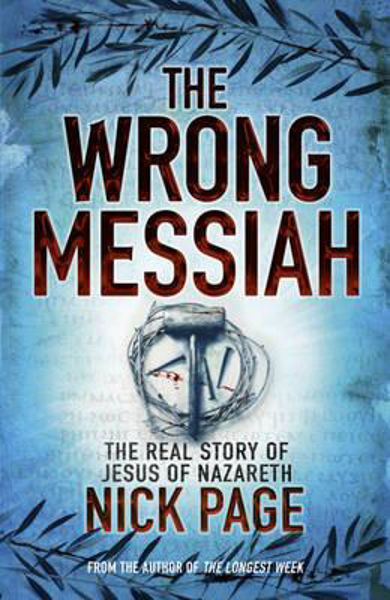 Picture of THE WRONG MESSIAH Pbk