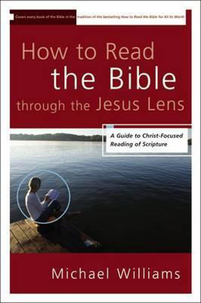 Picture of HOW TO READ THE BIBLE THROUGH JESUS LENS