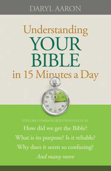 Picture of UNDERSTANDING YOUR BIBLE 15 MINUTES DAY
