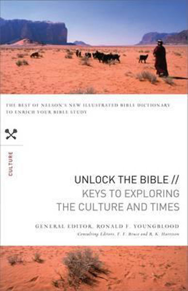 Picture of UNLOCK THE BIBLE: KEYS TO CULTURE & TIME