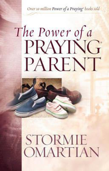 Picture of THE POWER OF A PRAYING PARENT