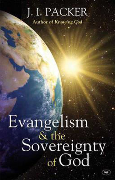Picture of EVANGELISM & THE SOVEREIGNTY OF GOD