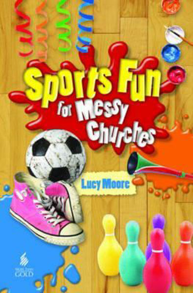Picture of SPORTS FUN FOR MESSY CHURCHES