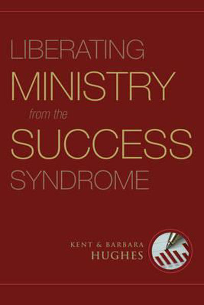 Picture of LIBERATING MINISTRY FROM SUCCESS SYNDROM
