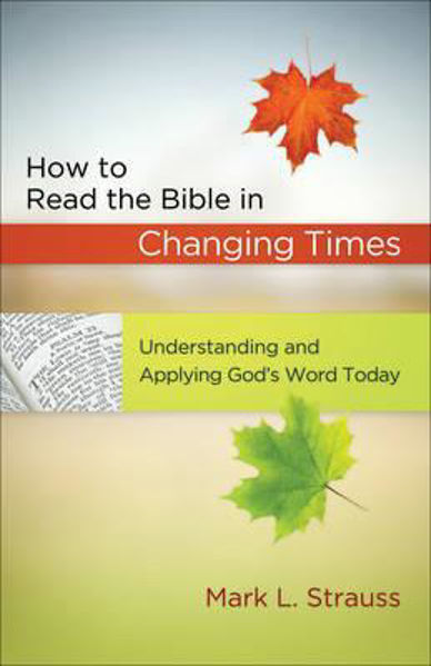 Picture of HOW TO READ THE BIBLE IN CHANGING TIMES