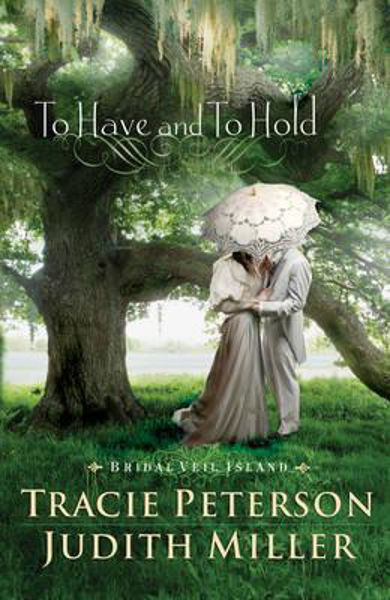 Picture of TO HAVE AND TO HOLD