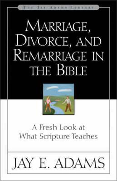 Picture of MARRIAGE DIVORCE AND REMARRIAGE IN BIBLE