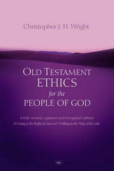 Picture of OLD TESTAMENT ETHICS for the PEOPLE GOD