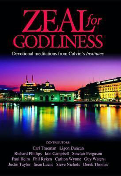 Picture of ZEAL FOR GODLINESS