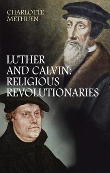 Picture of LUTHER CALVIN:RELIGIOUS REVOLUTIONARIES