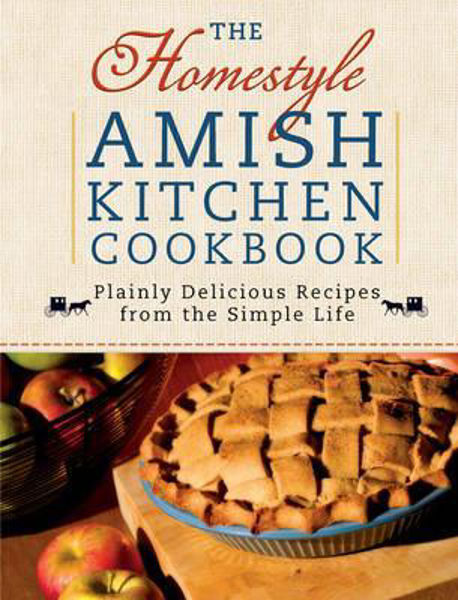 Picture of THE HOMESTYLE AMISH KITCHEN COOKBOOK