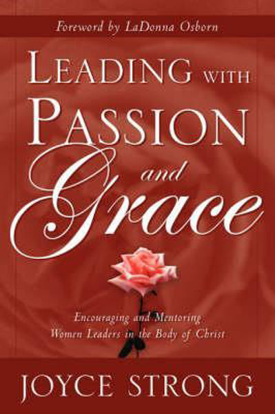 Picture of LEADING WITH PASSION AND GRACE