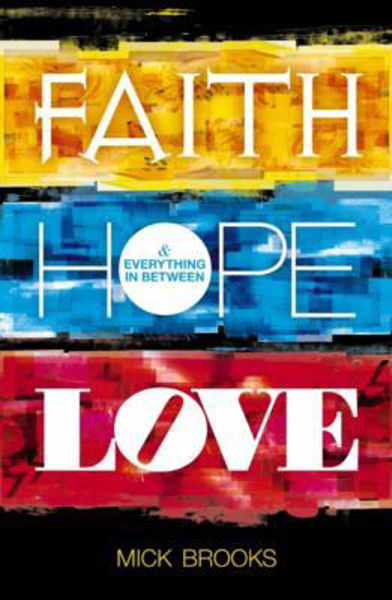 Picture of FAITH HOPE LOVE & Everything in between