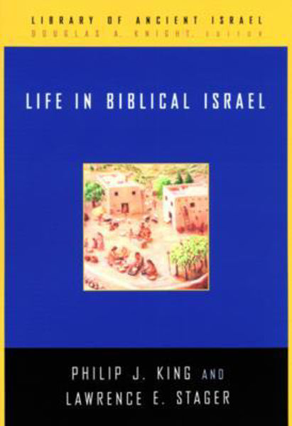 Picture of LIFE IN BIBLICAL ISRAEL