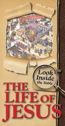 Picture of LOOK INSIDE THE BIBLE/THE LIFE OF JESUS