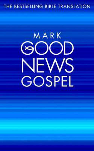 Picture of GOOD NEWS BIBLE GOSPEL MARK  Pack 10