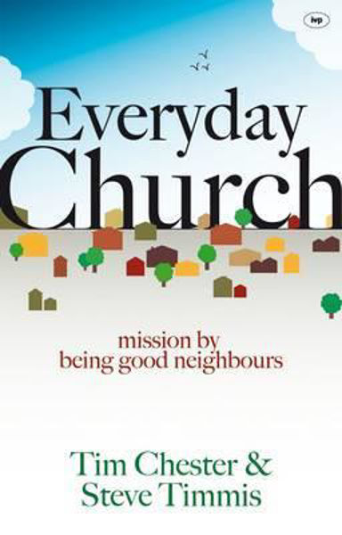 Picture of EVERYDAY CHURCH Mission by being good neighbours