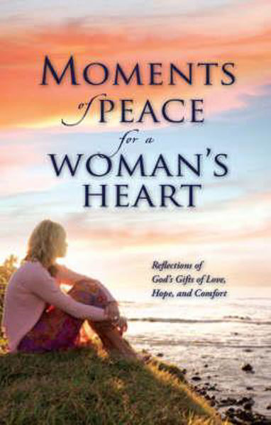 Picture of MOMENTS OF PEACE FOR A WOMEN'S HEART