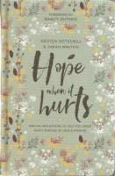 Picture of HOPE WHEN IT HURTS
