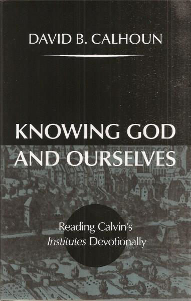 Picture of KNOWING GOD AND OURSELVES