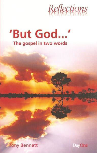 Picture of REFLECTIONS/ BUT GOD...The gospel in two words