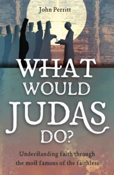 Picture of WHAT WOULD JUDAS DO?