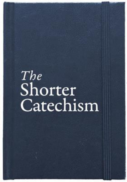 Picture of THE SHORTER CATECHISM