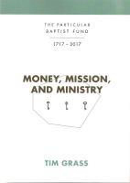 Picture of MONEY MISSION AND MINISTRY 1717-2017