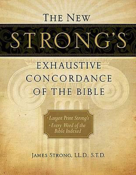 Picture of THE NEW STRONG'S EXHAUSTIVE CONCORDANCE
