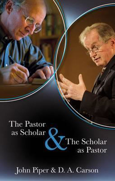 Picture of PASTOR AS SCHOLAR & SCHOLAR AS PASTOR