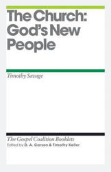 Picture of TGC/THE CHURCH:GOD'S NEW PEOPLE