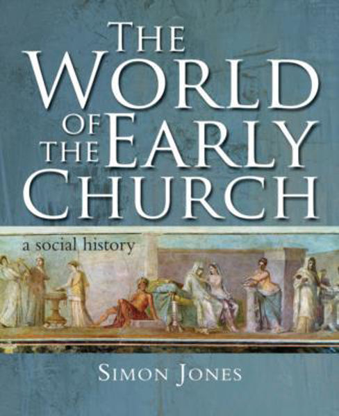 Picture of THE WORLD OF THE EARLY CHURCH