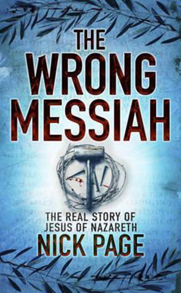 Picture of THE WRONG MESSIAH