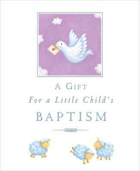 Picture of A GIFT FO A LITTLE CHILD'S BAPTISM