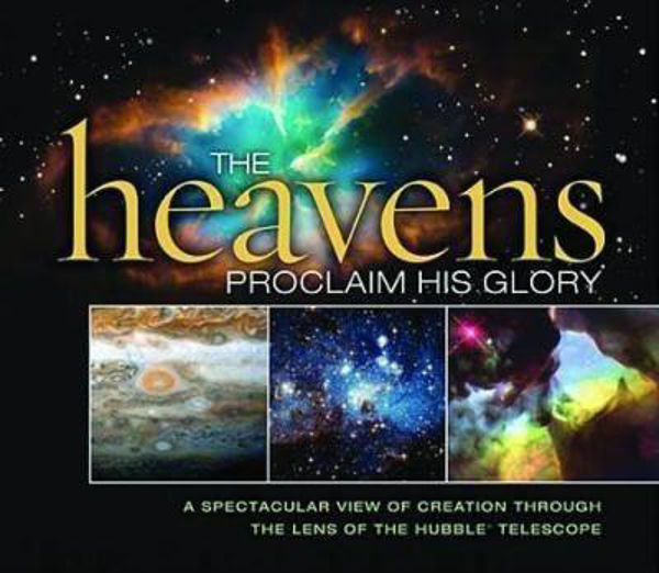 Picture of THE HEAVENS PROCLAIM HIS GLORY