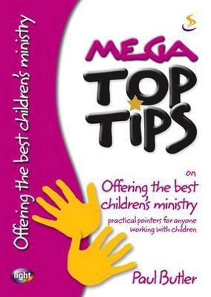 Picture of MEGA TOP TIPS/BEST CHILDREN'S MINISTRY