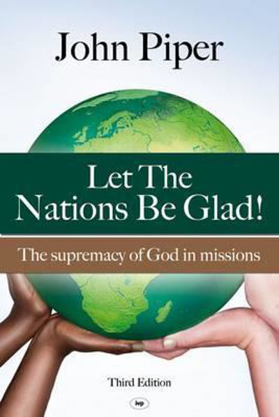 Picture of LET THE NATIONS BE GLAD 3RD EDITION
