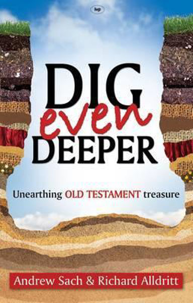 Picture of DIG EVEN DEEPER