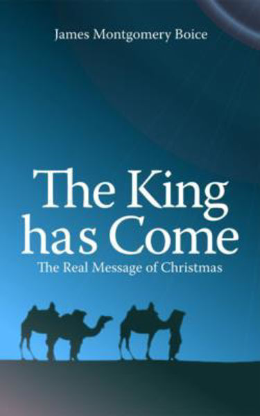 Picture of KING HAS COME -REAL MESSAGE OF CHRISTMAS