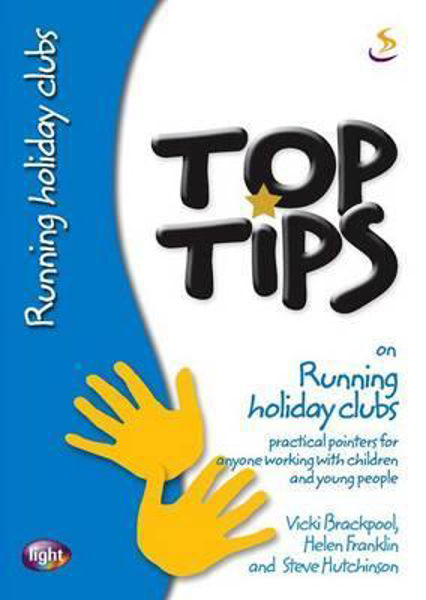 Picture of TOP TIPS/ON RUNNING HOLIDAY CLUBS