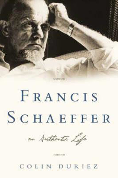 Picture of FRANCIS SCHAEFFER AN AUTHENTIC LIFE