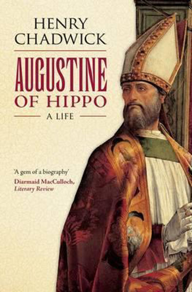 Picture of AUGUSTINE OF HIPPO A LIFE