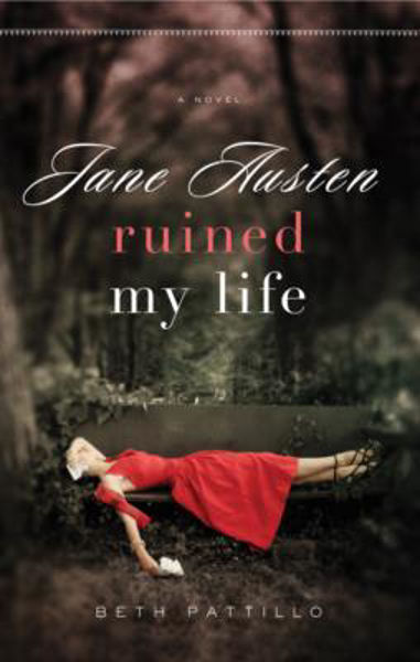 Picture of JANE AUSTIN RUINED MY LIFE