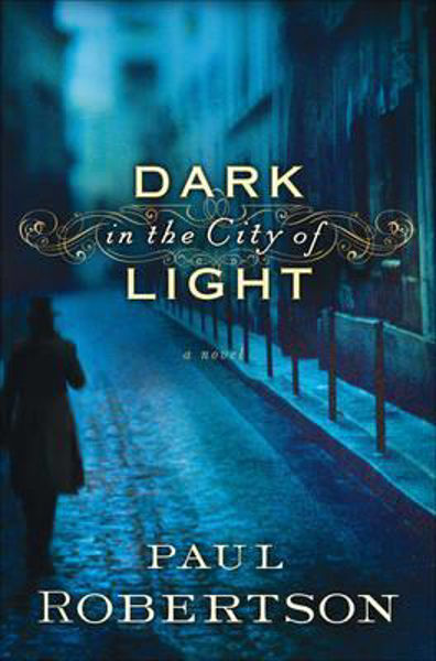 Picture of DARK IN THE CITY OF LIGHT