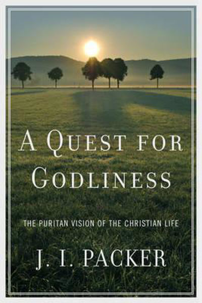 Picture of A QUEST FOR GODLINESS