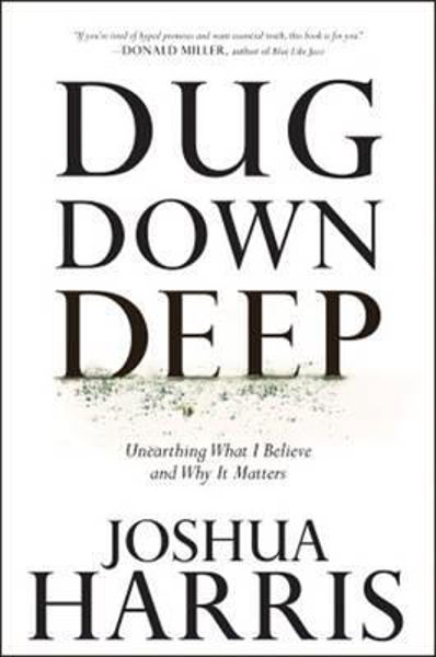 Picture of DUG DOWN DEEP